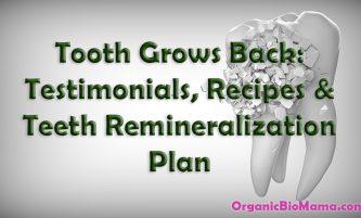 Tooth Remineralization Diet: Testimonials, Recipes & Supplements