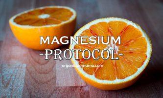 Magnesium Protocol. Safest & Most Effective Multivitamin Menu for Everyday