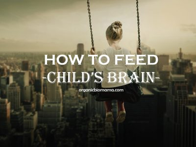 how to feed child's brain