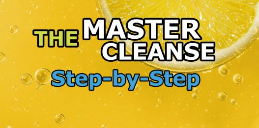 The Master Cleanse: step-by-step (Total Detox)